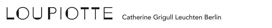 Loupiotte Berlin – Catherine Grigull Leuchten